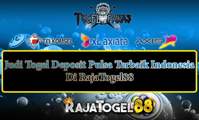 Judi Togel Deposit Pulsa Terbaik Indonesia Di RajaTogel88